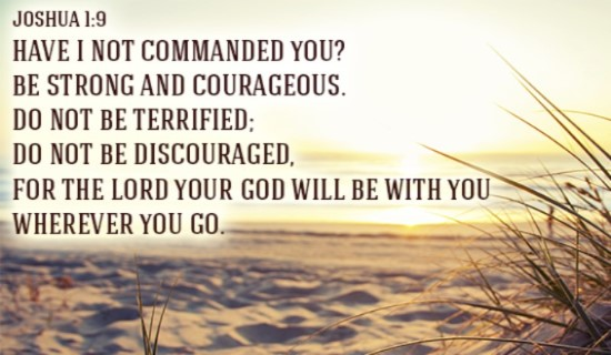 16817-cm-joshua-1-9-commanded-courageous-terrified-encouraged-god-with-you-social.jpg